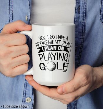 Yes I Do Have a Retirement Plan, Playing Golf - Mug - [variant_title]