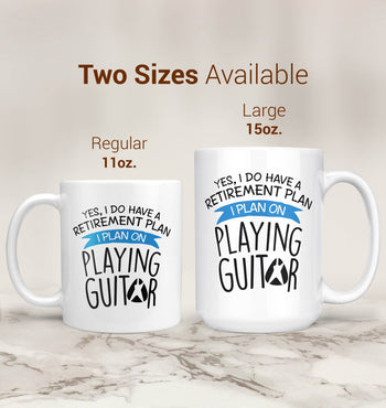 Yes I Do Have a Retirement Plan, Playing Guitar - Mug - [variant_title]