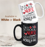 School Nurse Nothing Scares Me - Mug - [variant_title]