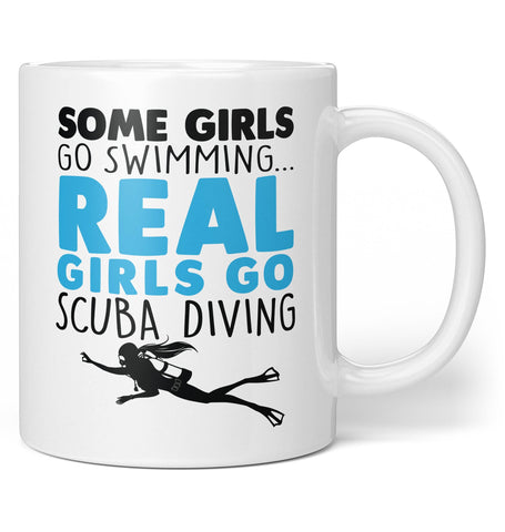 Real Girls Go Scuba Diving - Coffee Mug / Tea Cup