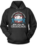 Favorite Baseball Player - Mine Calls Me Grandma Pullover Hoodie Sweatshirt