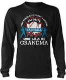 Favorite Baseball Player - Mine Calls Me Grandma Long Sleeve T-Shirt