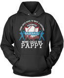Favorite Baseball Player - Mine Calls Me Pappy Pullover Hoodie Sweatshirt