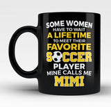 Favorite Soccer Player - Mine Calls Me Mimi - Mug