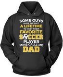 Favorite Soccer Player - Mine Calls Me Dad Pullover Hoodie