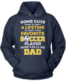 Favorite Soccer Player - Mine Calls Me Dad