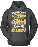 Favorite Soccer Player - Mine Calls Me Grandpa