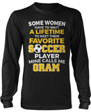 Favorite Soccer Player - Mine Calls Me Gram Long Sleeve T-Shirt