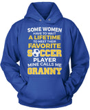 Favorite Soccer Player - Mine Calls Me Granny