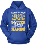 Favorite Soccer Player - Mine Calls Me Mamaw