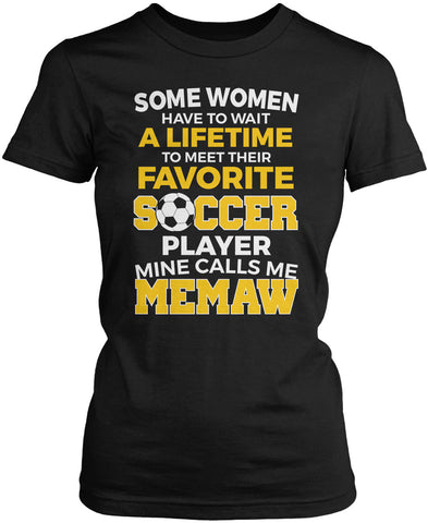 Favorite Soccer Player - Mine Calls Me Memaw Women's Fit T-Shirt
