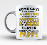 Favorite Soccer Player - Mine Calls Me Pappy - Mug