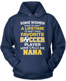 Favorite Soccer Player - Mine Calls Me Nana