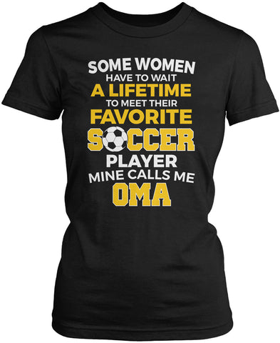 Favorite Soccer Player - Mine Calls Me Oma Women's Fit T-Shirt