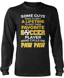 Favorite Soccer Player - Mine Calls Me Paw Paw Longsleeve T-Shirt