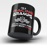 I'm a Racing Gramps Except Much Cooler - Mug