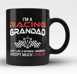 I'm a Racing Grandad Except Much Cooler - Black Mug / Tea Cup