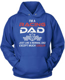 I'm a Racing Dad Except Much Cooler
