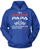 I'm a Racing Papa Except Much Cooler