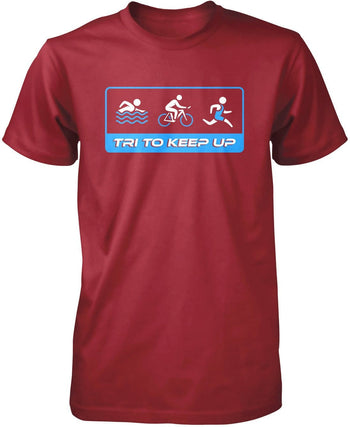 Tri To Keep Up - Premium T-Shirt / Cardinal / S