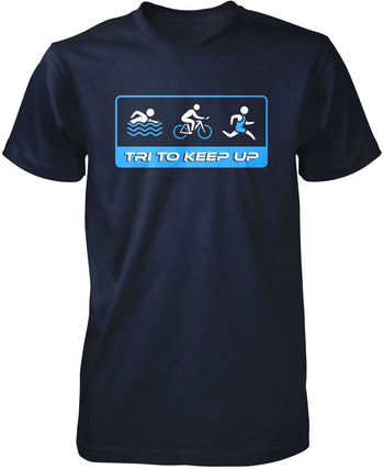 Tri To Keep Up - Premium T-Shirt / Navy / S