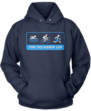 Tri To Keep Up - Pullover Hoodie / Navy / S