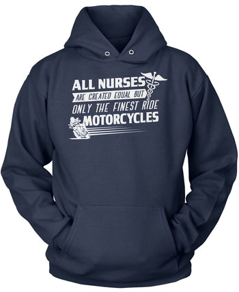 The Finest Nurses Ride Motorcycles - Pullover Hoodie / Navy / S