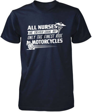 The Finest Nurses Ride Motorcycles - Premium T-Shirt / Navy / S