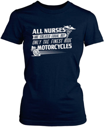 The Finest Nurses Ride Motorcycles - Women's Fit T-Shirt / Navy / S