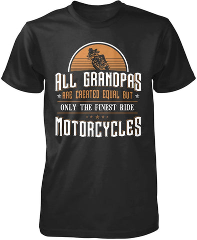 Only the Finest (Nickname)'s Ride Motorcycles - Personalized T-Shirt