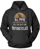 Only the Finest Papa's Ride Motorcycles Pullover Hoodie Sweatshirt