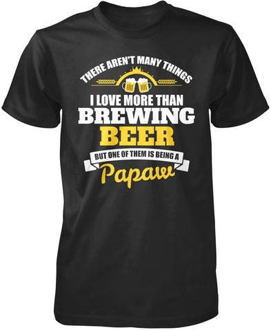 This Papaw Loves Brewing Beer T-Shirt