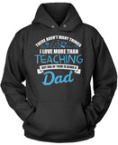 This Dad Loves Teaching Pullover Hoodie Sweatshirt