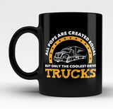 Only the Coolest Pops Drive Trucks - Mug