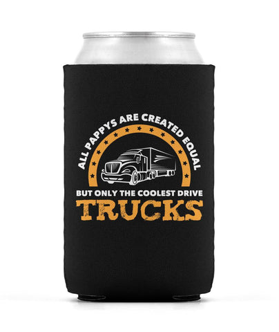 Only the Coolest Pappys Drive Trucks- Can Cooler