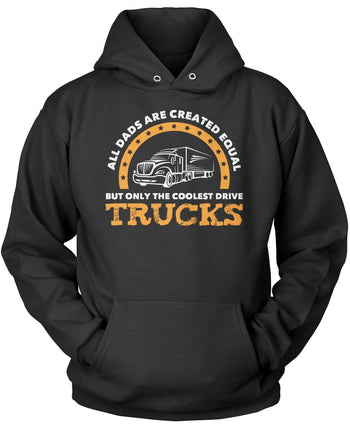 Only the Coolest (Nickname) Drive Trucks - Personalized Pullover Hoodie Sweatshirt