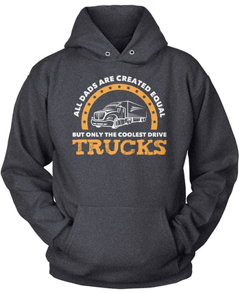 Only the Coolest (Nickname) Drive Trucks - Personalized T-Shirt - Pullover Hoodie / Dark Heather / S