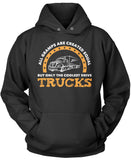 Only the Coolest Gramps Drive Trucks Pullover Hoodie Sweatshirt