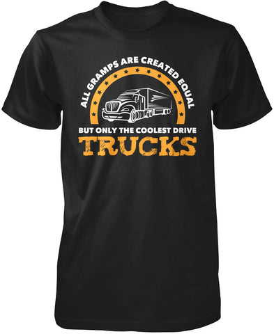 Only the Coolest Gramps Drive Trucks T-Shirt