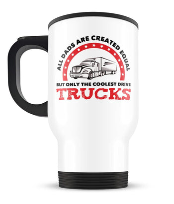 Only the Coolest (Nickname) Drive Trucks - Personalized Travel Mug - [variant_title]