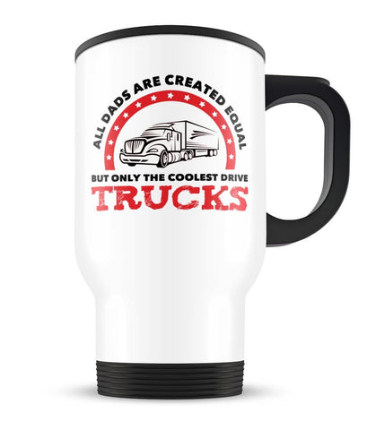 Only the Coolest (Nickname) Drive Trucks - Personalized Travel Mug
