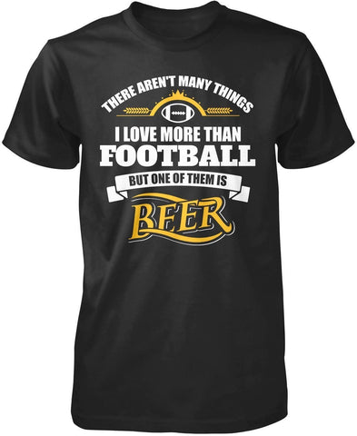 I Love Football and Beer - T-Shirts