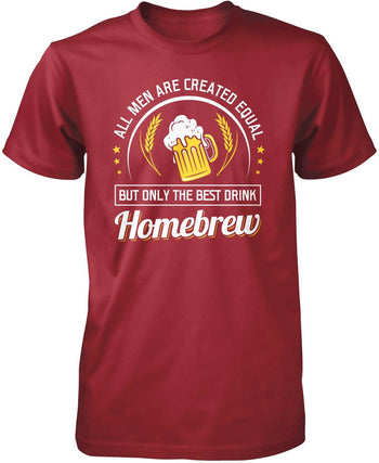 Only the Best Men Drink Homebrew - Premium T-Shirt / Cardinal / S