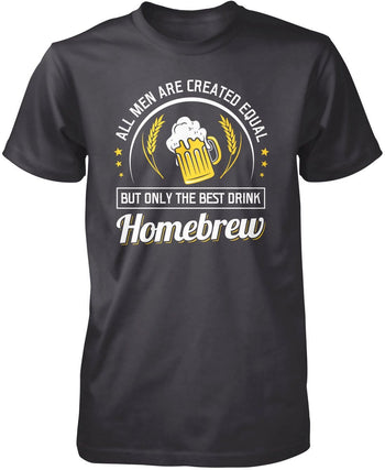 Only the Best Men Drink Homebrew - Premium T-Shirt / Dark Heather / S