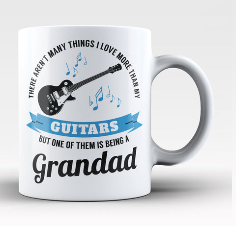 This Grandad Loves His Guitars - Coffee Mug / Tea Cup