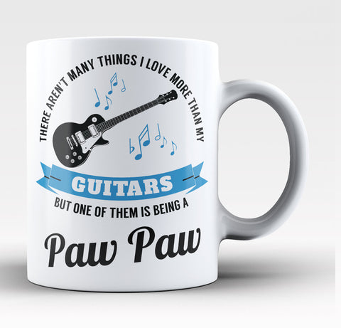 This Paw Paw Loves His Guitars - Coffee Mug / Tea Cup