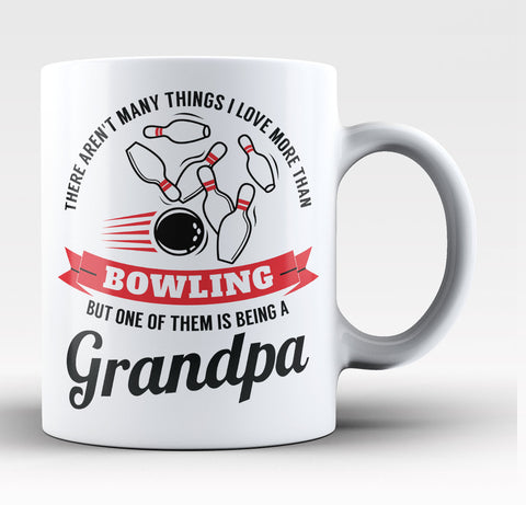 This Grandpa Loves Bowling - Coffee Mug / Tea Cup