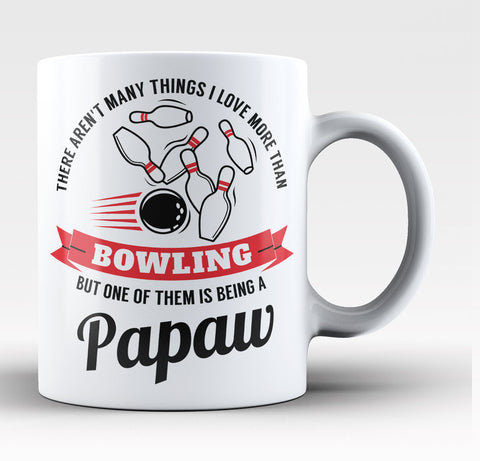 This Papaw Loves Bowling - Coffee Mug / Tea Cup