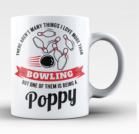 This Poppy Loves Bowling - Coffee Mug / Tea Cup