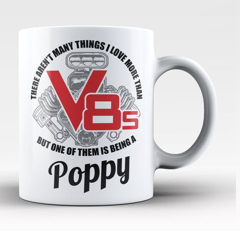 This Poppy Loves V8s - Coffee Mug / Tea Cup